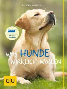 Was Hunde wirklich wollen - Tierverhaltenstherapeut, Dr. Ronald Lindner